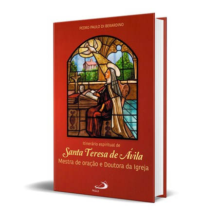 Itinerário Espiritual de Santa Teresa de Ávila